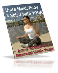Unite Mind Body Spirit With Yoga
